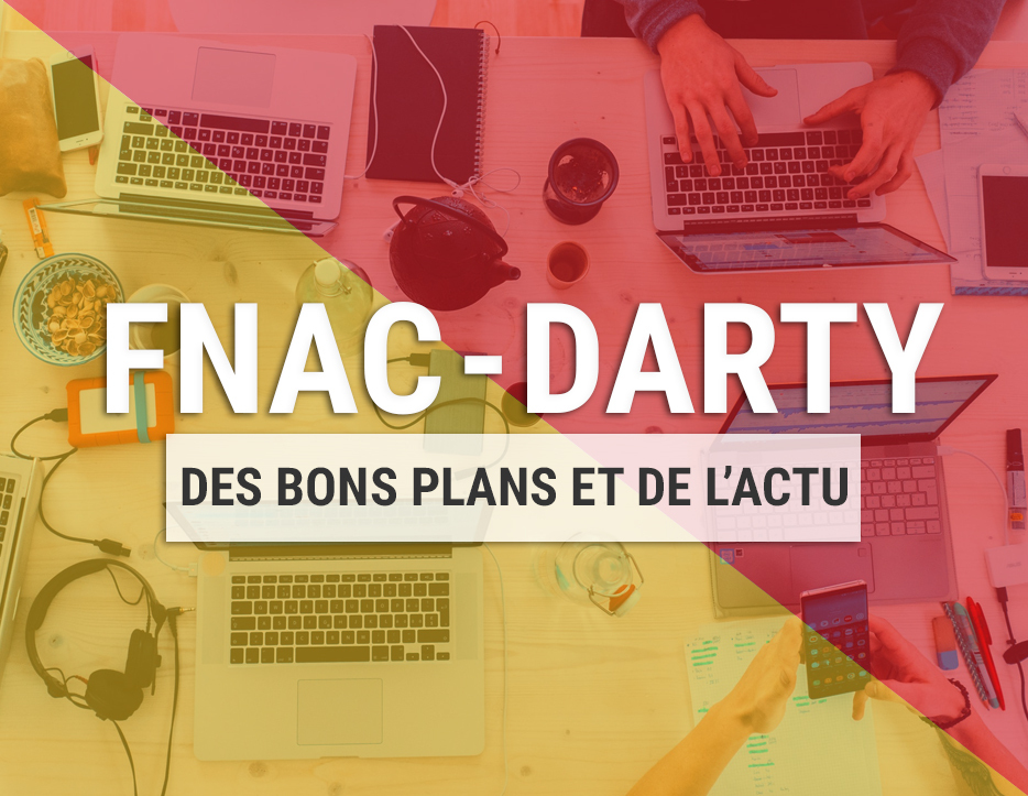 En direct de Fnac-Darty