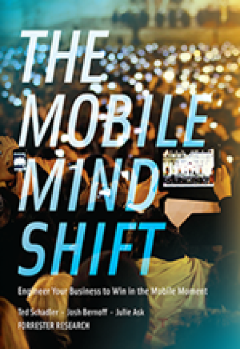Couverture du livre The Mobile Mind Shift édité par Forrester Research