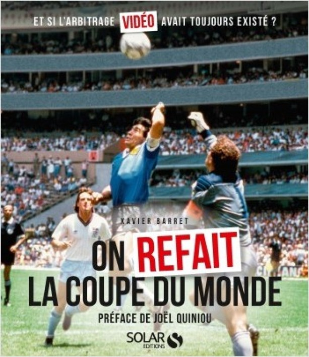 On refait la Coupe du monde