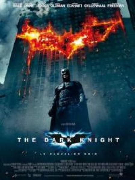 « The Dark Knight, Le Chevalier Noir »