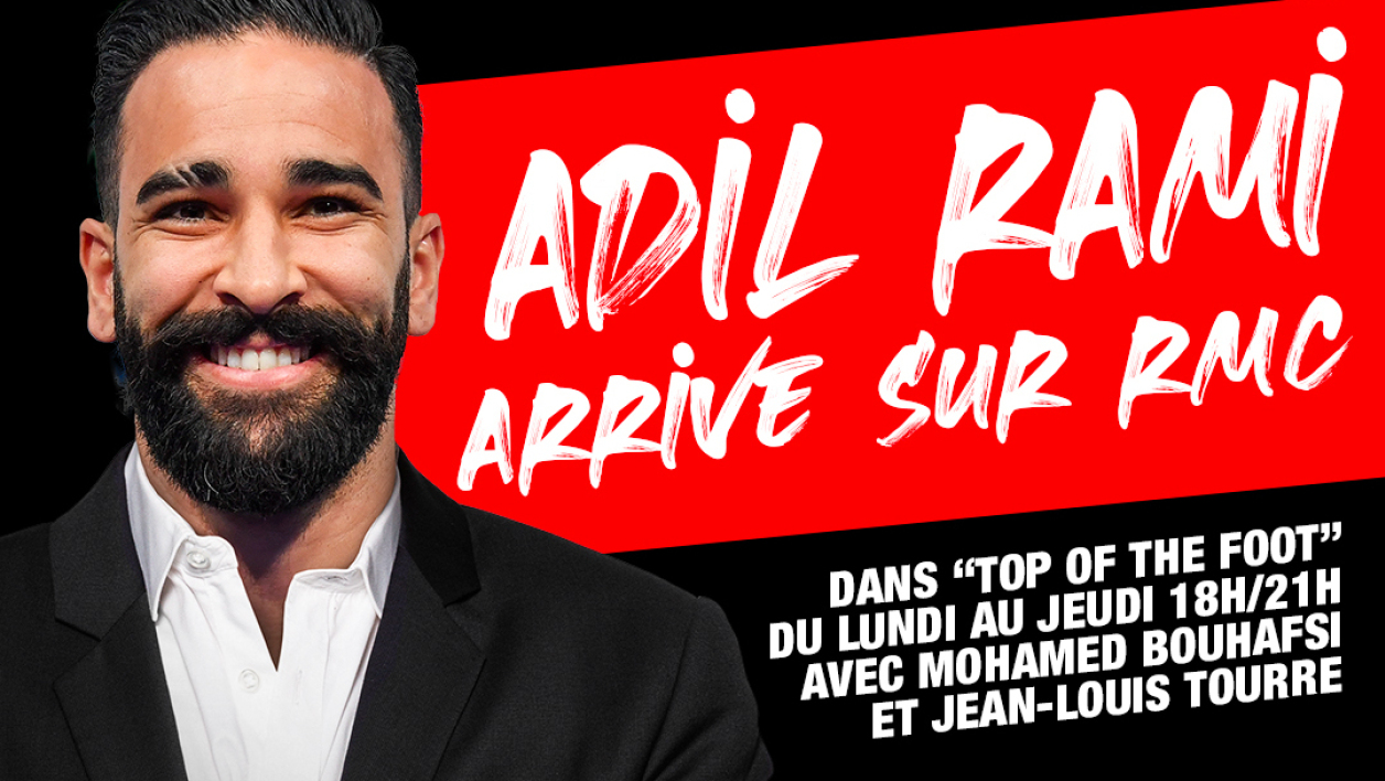 "Adil Rami rejoint la Dream Team RMC dans ""Top of the Foot"""