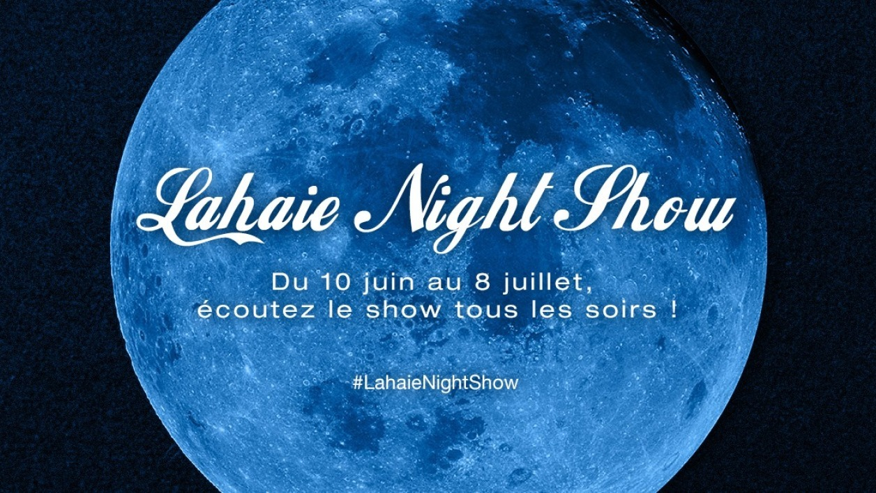Programme du Lahaie Night Show