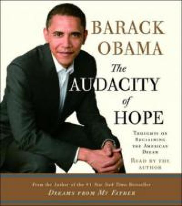 Pour son second livre, Obama reprend le titre de son fameux discours, The Audacity of Hope.
