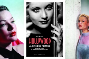 Comment les actrices ont construit Hollywood