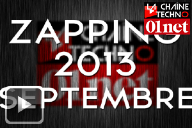 Zapping Techno 8/10 : retour sur Septembre 2013