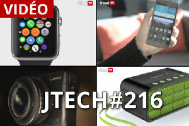 JTech 216 : Apple Watch, G Flex 2, enceintes nomades, compacts experts (vidéo)