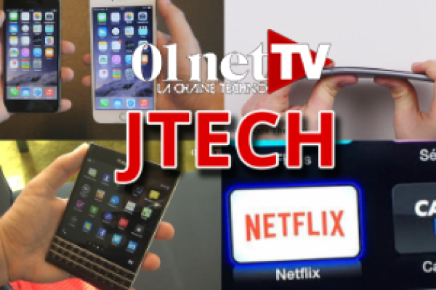 JTech 199 : test iPhone 6, Bendgate, Netflix CanalPlay, Blackberry Passport (vidéo)