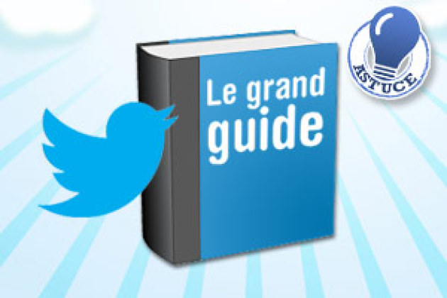 Twitter : le grand guide pratique