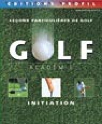 Golf Académie : Initiation
