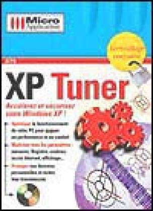 XP Tuner, de Micro Application : Windows XP sous contrôle