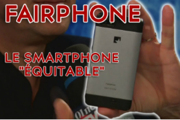 FairPhone, le smartphone