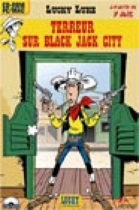 Lucky Luke - Terreur sur Black Jack City