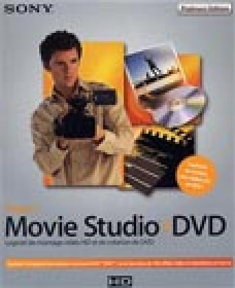 Vegas Movie Studio + DVD Platinum Edition : pour amateurs avertis