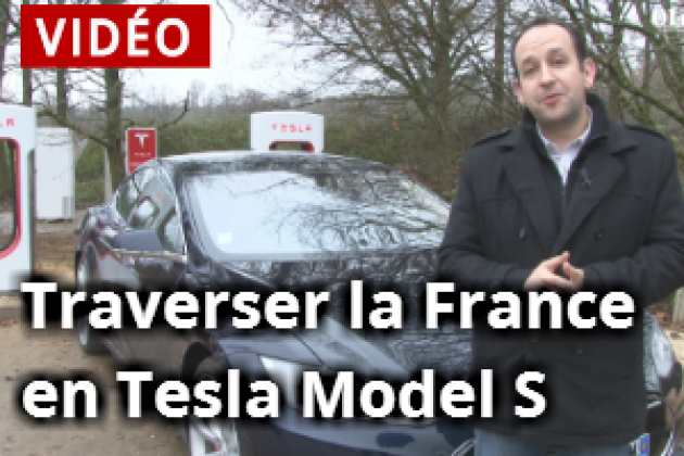 01net.com a traversé la France en Tesla Model S (vidéo)