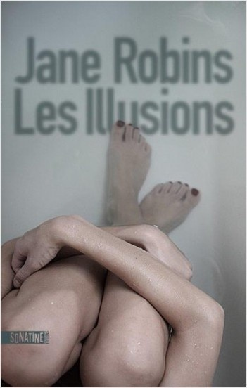 Les Illusions - Jane Robbins